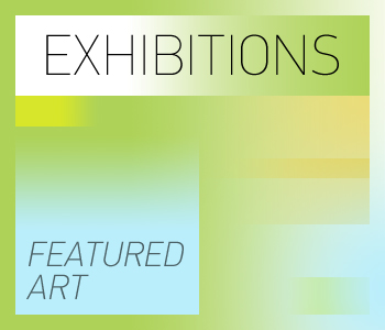 Featured Exhibitions